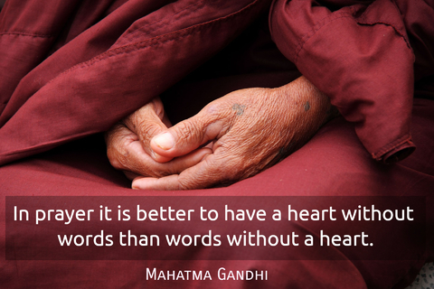 in prayer it is better to have a heart without words than words without a heart...