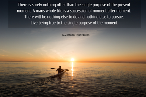 there is surely nothing other than the single purpose of the present moment a mans whole...