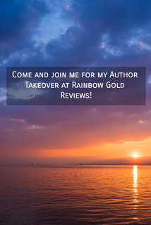 1537466398995-come-and-join-me-for-my-author-takeover-at-rainbow-gold-reviews.jpg