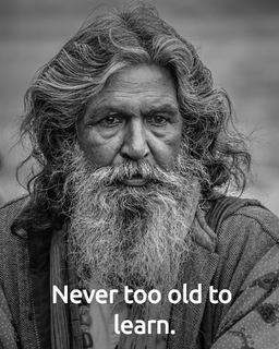 never too old to learn...