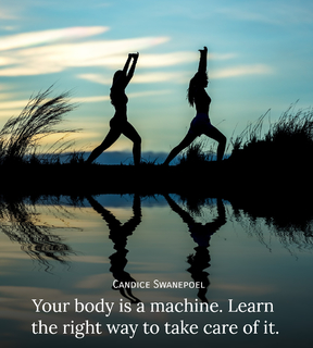 your body is a machine learn the right way to take care of it...