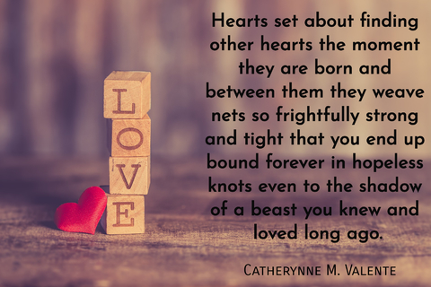 hearts set about finding other hearts the moment they are born and between them they...