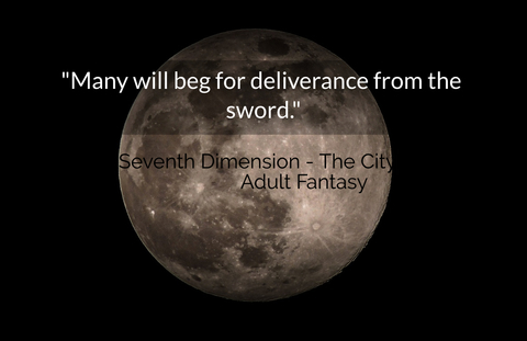 many will beg for deliverance from the sword...