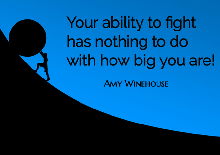 your ability to fight has nothing to do with how big you are...