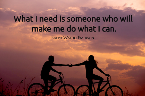 what i need is someone who will make me do what i can...