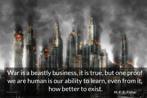 war is a beastly business it is true but one proof we are human is our ability to...