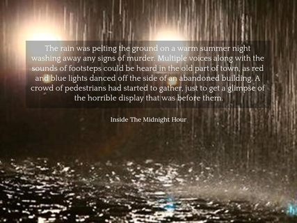 1547347779026-the-rain-was-pelting-the-ground-on-a-warm-summer-night-washing-away-any-signs-of-murder.jpg