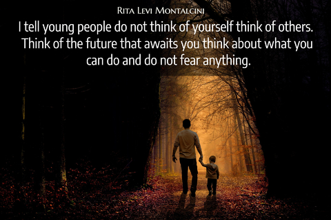 i tell young people do not think of yourself think of others think of the future that...
