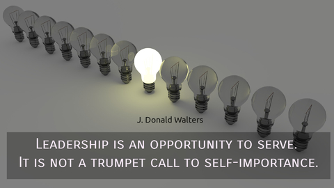 leadership is an opportunity to serve it is not a trumpet call to self importance...