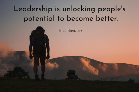 leadership is unlocking peoples potential to become better...
