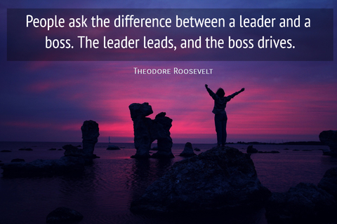 people ask the difference between a leader and a boss the leader leads and the boss...