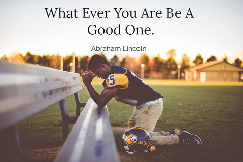 what ever you are be a good one...