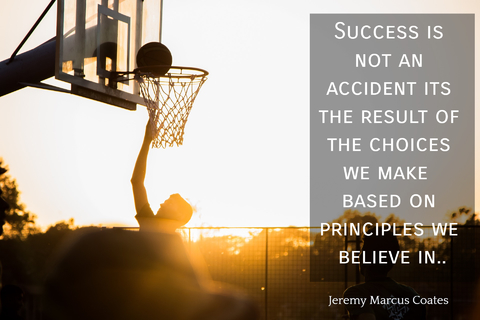 success is not an accident its the result of the choices we make based on principles we...