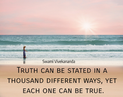truth can be stated in a thousand different ways yet each one can be true...