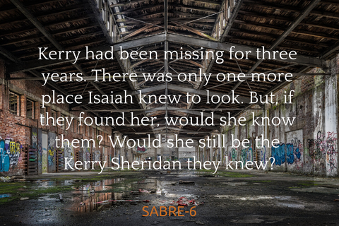 kerry had been missing for three years there was only one more place isaiah knew to look...