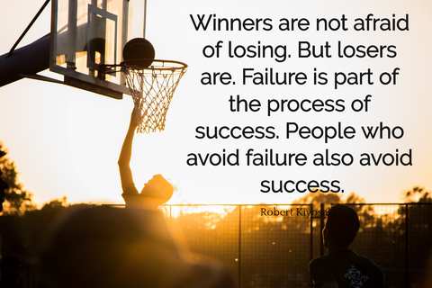 winners are not afraid of losing but losers are failure is part of the process of...