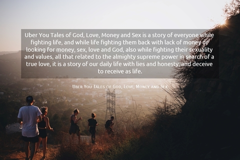 1559224685740-uber-you-tales-of-god-love-money-and-sex-is-a-story-of-everyone-while-fighting-life.jpg
