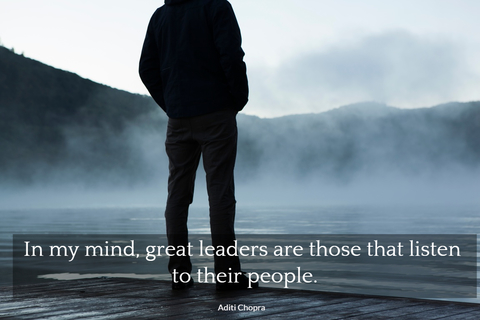 in my mind great leaders are those that listen to their people...