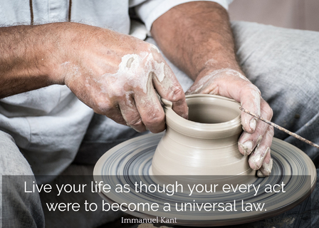 live your life as though your every act were to become a universal law...