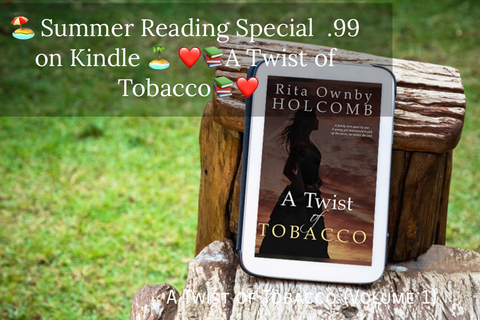 summer reading special 99 on kindle a twist of tobacco...