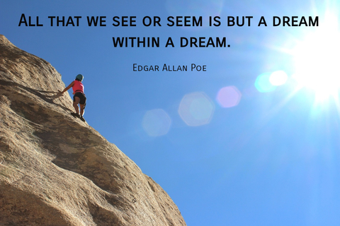 all that we see or seem is but a dream within a dream...