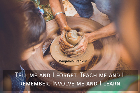 tell me and i forget teach me and i remember involve me and i learn...