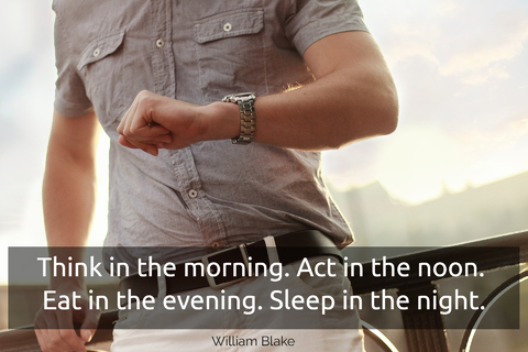 think in the morning act in the noon eat in the evening sleep in the night...