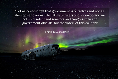 let us never forget that government is ourselves and not an alien power over us the...
