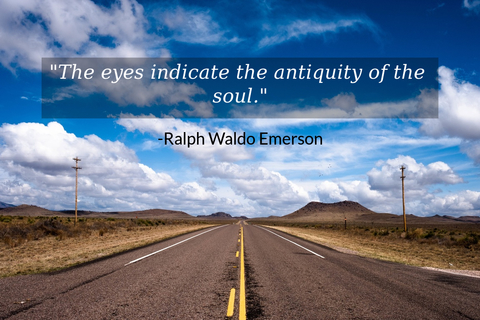 the eyes indicate the antiquity of the soul...