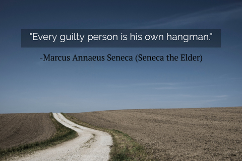 every guilty person is his own hangman...
