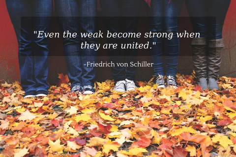 even the weak become strong when they are united...