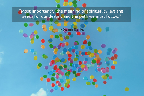 most importantly the meaning of spirituality lays the seeds for our destiny and the path...