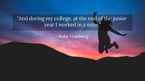 and during my college at the end of the junior year i worked in a mine...