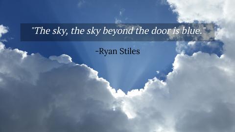 the sky the sky beyond the door is blue...