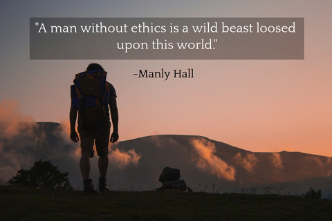 a man without ethics is a wild beast loosed upon this world...