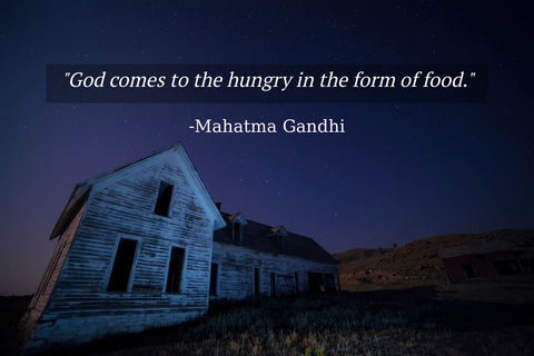 god comes to the hungry in the form of food...