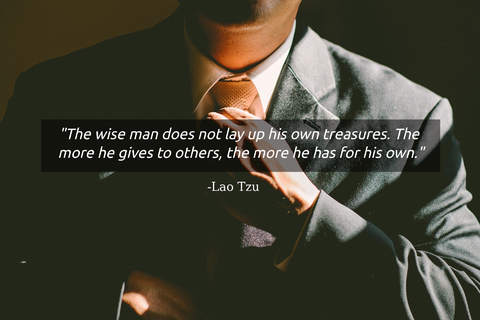 the wise man does not lay up his own treasures the more he gives to others the more he...