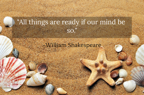 all things are ready if our mind be so...