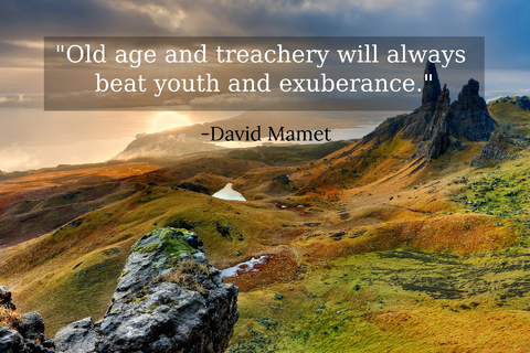old age and treachery will always beat youth and exuberance...