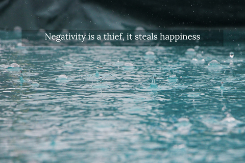 1565017356014-negativity-is-a-thief-it-steals-happiness.jpg