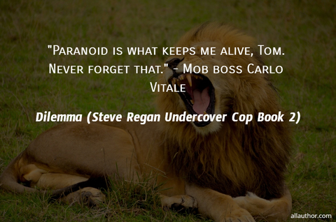 paranoid is what keeps me alive tom never forget that mob boss carlo vitale...