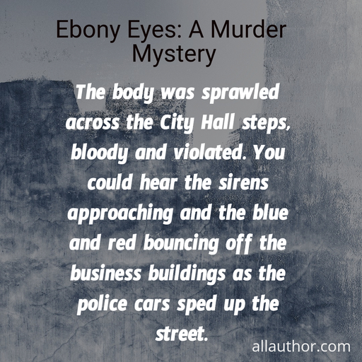 the body was sprawled across the city hall steps bloody and violated you could hear the...