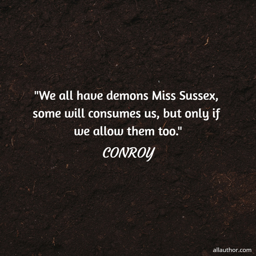 1572224151975-we-all-have-demons-miss-sussex-some-will-consumes-us-but-only-if-we-allow-them-too.jpg