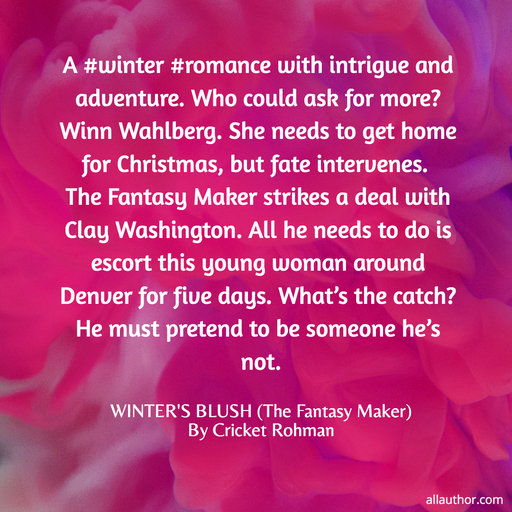 a winter romance with intrigue and adventure who could ask for more winn wahlberg...