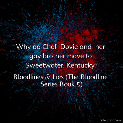 1573403881945-why-do-chef-dovie-and-her-gay-brother-move-to-sweetwater-kentucky.jpg