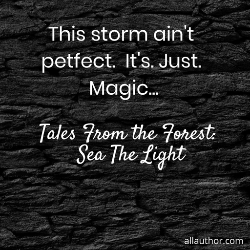 1575443696638-this-storm-aint-petfect-its-just-magic.jpg