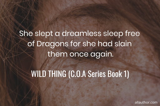 1576269369790-she-slept-a-dreamless-sleep-free-of-dragons-for-she-had-slain-them-once-again.jpg