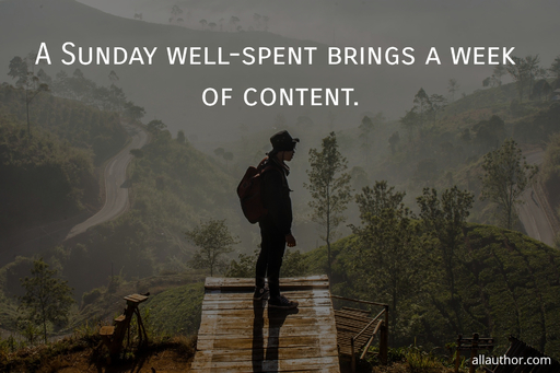 a sunday well spent brings a week of content...