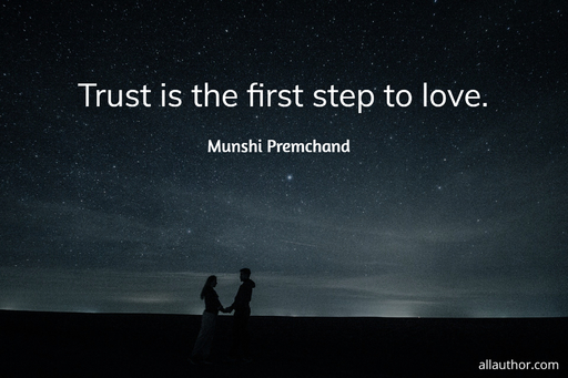 trust is the first step to love...