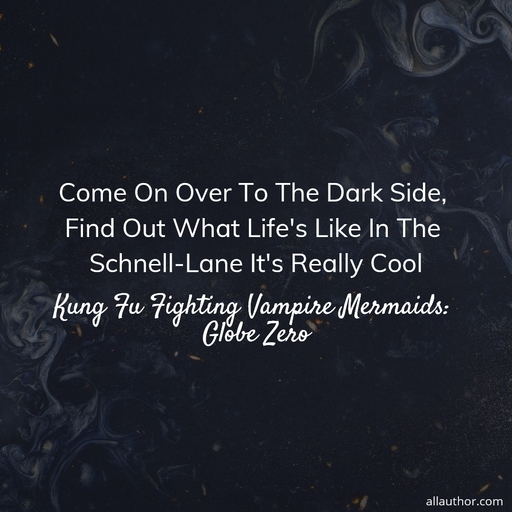 1583850609596-come-on-over-to-the-dark-side-find-out-what-lifes-like-in-the-schnell-lane-its.jpg